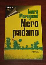 """Libri/Riviste/Giornali/Romanzi """" NERO PADANO """" Maragnani/Rizzoli"""