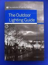 Outdoor Lighting Guide Institution of Lighting Engineers.
