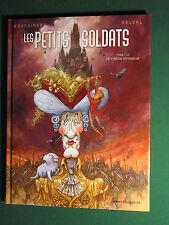 LES PETITS SOLDATS TOME 1 : Le pigeon voyageur  § EO § TTBE