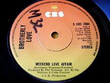 """BROTHERLY LOVE - WEEKEND LOVE AFFAIR  7"""" VINYL"""