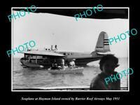 OLD 8x6 HISTORIC PHOTO OF BARRIER REEF AIRWAYS SEAPLANE c1951 HAYMAN ISLAND