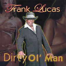 Dirty Ol Man - Frank Lucas (2008, CD NIEUW)