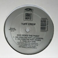 Tuff Crew She Rides The Pony / What You Don't Know Vinyl Record Rare Hip Hop