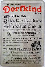 Blechschild 20x30 cm - stolz ein Dorfkind zu sein Kind Sportplatz Dorf Feuerwehr
