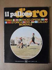 Il Pallone d'Oro Fascicolo 1969 -  SAMPDORIA CAGLIARI SPAL  [GS43]