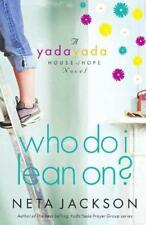 WHO DO I LEAN ON? Neta Jackson BRAND NEW BOOK BEST PRICE! Yada Yada Novel