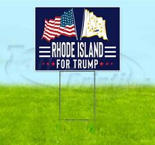 RHODE ISLAND FOR TRUMP 18x24 Yard Sign WITH STAKE Corrugated Bandit 2020