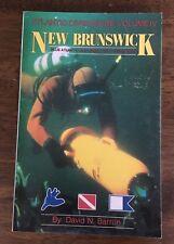New Brunswick Atlantic Canada Shipwreck Diver Diving Guide 1955 - 1985