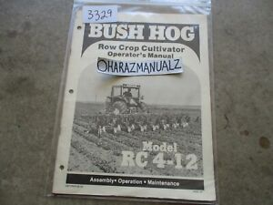 BUSH HOG Model RC4-12 Row Crop Cultivator Operator's Manual