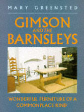 Gimson and the Barnsleys: Wonderful Furniture of a Commonplace Kind (Art / Archi