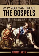 Why You Can Trust the Gospels by Jimmy Akin (DVD) Usually ships in 12 hours!!!