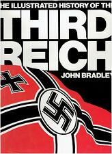 The Illustrated History of the Third Reich by John Bradley - Germany, Hitler