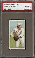 Rare 1909-11 T206 Tubby Spencer Piedmont 150 Boston PSA 2.5 GD + Tough Common