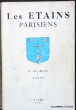 French Pewter from Paris--a reference book by B. Douroff and Tardy