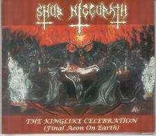 Shub Niggurath - The Kinglike Celebration CD ( BLACK METAL CULT CLASSIC )