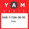 6AW-1118A-00-9S Yamaha Cover 6AW1118A009S, New Genuine OEM Part