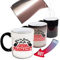 Funny Magic Mug Christmas Birthday Gift - Pharmacist Youre Looking Awesome