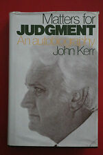*1ST Edition* MATTERS FOR JUDGMENT - AN AUTOBIOGRAPHY by John Kerr (HC/DJ, 1978)
