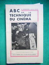ABC DE LA TECHNIQUE DU CINEMA A KOSSOWSKI 1934 CHIRON