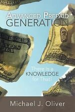 Advanced Prepaid Generation : There Is a Knowledge for That! by Michael J....