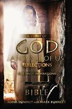 A Story of God and All of Us Reflections : 100 Daily Inspirations by Roma Downey