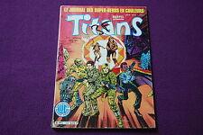 TITANS - Marvel Lug - Le Journal des Super-Héros N° 50 - Mars 1983