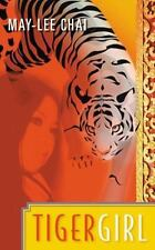 Tiger Girl, Chai, May-lee, New Books