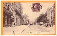ROUBAIX (59) COMMERCES animés / Rue de la GARE en 1932
