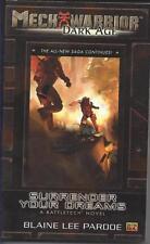 NEW - Mechwarrior: Dark Age #23: Surrender Your Dreams (A Battletech Novel)