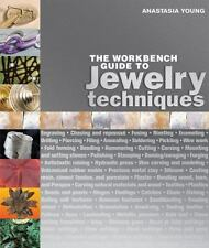 The Workbench Guide to Jewelry Techniques by Anastasia Young (2010, Hardcover)