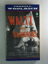 Waltz into Darkness (Crime, Penguin) by Woolrich, Cornell