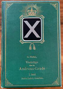 Otto Hieber: Der Grad der Andreas-Lehrling-Gesellen. Standardwerk! Berlin 1911