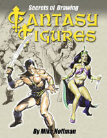 SECRETS OF DRAWING FANTASY FIGURES! How-To DIY Art Book by Mike Hoffman