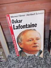 Oskar Lafontaine, von Werner Filmer und Heribert Schwan, aus dem  Ebner Verlag