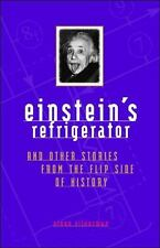 NEW - Einstein's Refrigerator and Other Stories from Flip Side Of