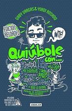 Quiúbole con... para Hombres (Ed. Aniversario) by Yordi Rosado and Gaby...