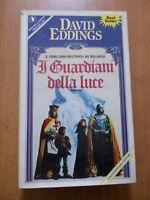 David Eddings I GUARDIANI DELLA LUCE 1° ed. Sperling & Kupfer 1989