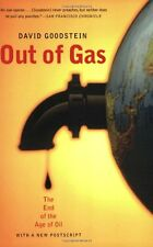 Out of Gas: The End of the Age of Oil (Norton Paperback) by David Goodstein