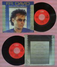 LP 45 7'' F.R. DAVID Sahara night Shooting star 1986 italy CBS 7206 no cd mc*dvd
