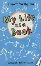 My Life as a Book (The My Life series) by Janet Tashjian