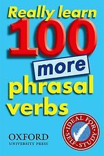 (N).REALLY LEARN 100 MORE PHRASAL VERBS. ENVÍO URGENTE (ESPAÑA)