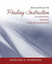 READINGS IN READING INSTRUCTION: ITS HISTORY, THEORY, AND By Richard D. VG