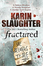 Fractured  by Karin Slaughter, Book, New (Paperback, 2009)
