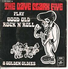 """45 TOURS / 7"""" --THE DAVE CLARKE FIVE--GOOD OLD ROCK 'N' ROLL / GOLDEN OLDIES"""
