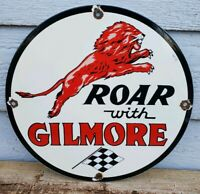 "VINTAGE ROAR WITH GILMORE 🦁 11 3/4"" PORCELAIN METAL GASOLINE & OIL SIGN!"