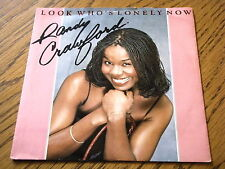 "RANDY CRAWFORD - LOOK WHO'S LONELY NOW  7"" VINYL PS"