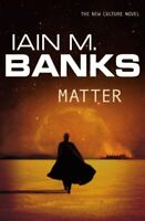 Matter by Iain M. Banks, NEW Book, FREE & Fast Delivery, (Paperback)