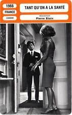 FICHE CINEMA : TANT QU'ON A LA SANTE Pierre Étaix 1966 As Long As You're Healthy
