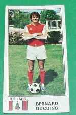 N°278 BERNARD DUCUING STADE REIMS AUGUSTE-DELAUNE PANINI FOOTBALL 77 1976-1977