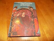 THE CRUCIBLE OF EUROPE 9th and 10th Century European History Dark Ages Book